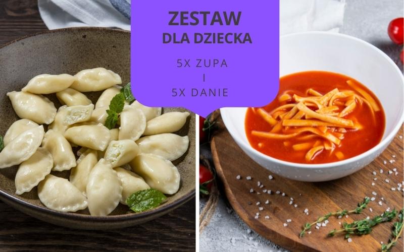 Zestaw obiadowy DLA DZIECI dwudaniowy (5 zup i 5 dań)